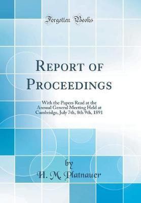 Report of Proceedings by H M Platnauer