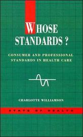 Whose Standards? by WILLIAMSON