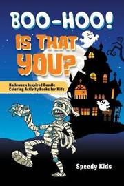 Boo-Hoo! Is That You? Halloween Inspired Bundle Coloring Activity Books for Kids by Speedy Publishing Books image