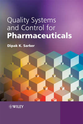 Quality Systems and Control for Pharmaceuticals by Dipak Kumar Sarker image