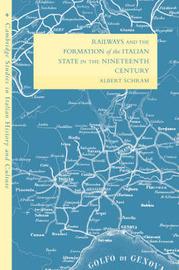 Cambridge Studies in Italian History and Culture by Albert Schram