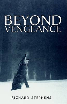 Beyond Vengeance by Richard Stephens image