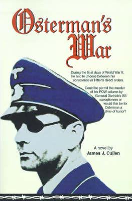 Osterman's War by James J. Cullen