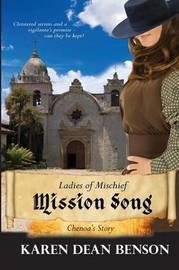 Mission Song by Karen Dean Benson