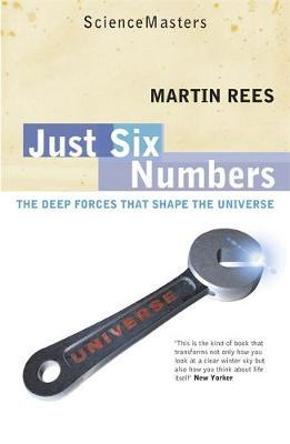 Just Six Numbers by Martin Rees image