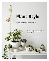 Plant Style by Alana Langan