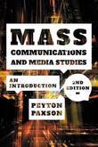 Mass Communications and Media Studies by Peyton Paxson
