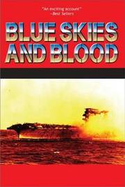 Blue Skies and Blood by Edwin P Hoyt