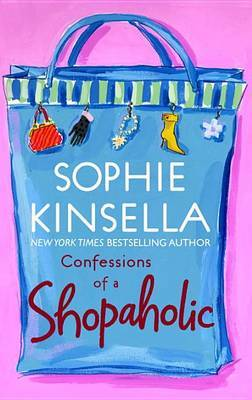 Confessions of a Shopaholic | Sophie Kinsella Book | In-Stock - Buy