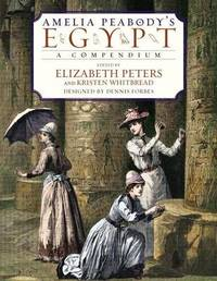Amelia Peabody's Egypt by Elizabeth Peters