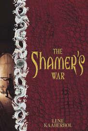 The Shamer's War by Lene Kaaberbol image