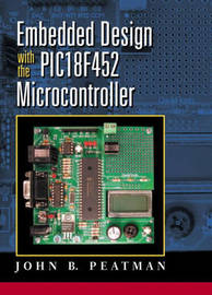 Embedded Design with the PIC18F452 by John B. Peatman image
