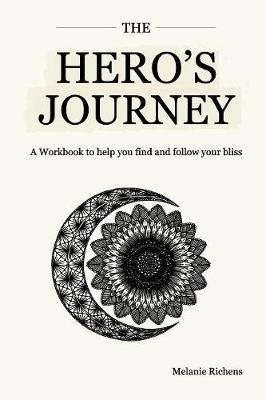The Hero's Journey by Melanie Richens