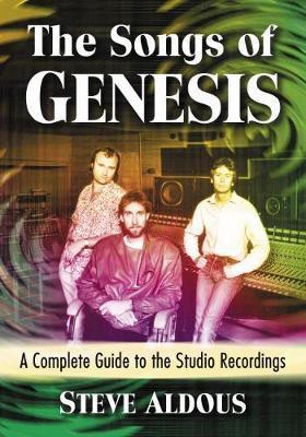 The Songs of Genesis by Steve Aldous
