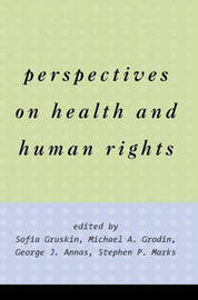 Perspectives on Health and Human Rights by Jonathan M. Mann image