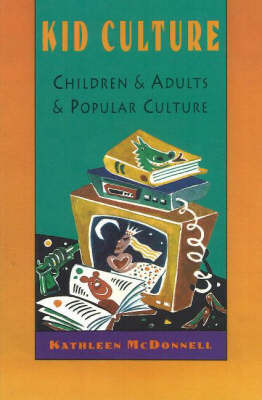 Kid Culture by Kathleen McDonnell image