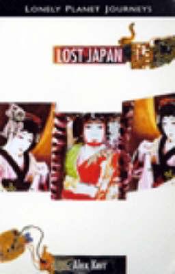 Lost Japan by Alex Kerr image