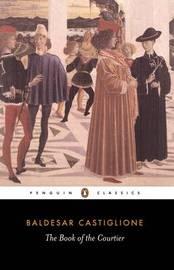 The Book of the Courtier by Baldassare Castiglione image