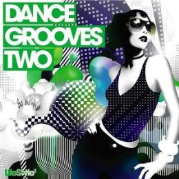 Lifestyle2: Dance Grooves, Vol. 2 by Various image