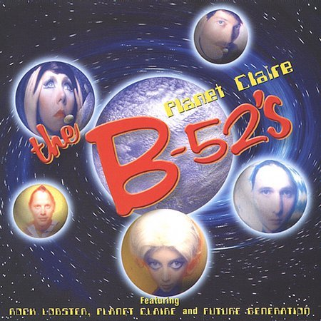 Planet Claire by The B-52's