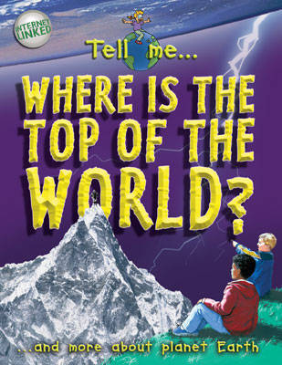 Where is the Top of the World? by John Farndon