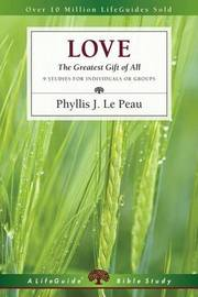 Love by Phyllis J Le Peau