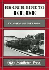 Branch Line to Bude by Vic Mitchell image