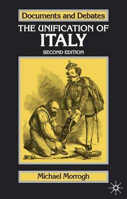 The Unification of Italy by Michael Morrogh
