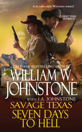 Seven Days To Hell by William W Johnstone