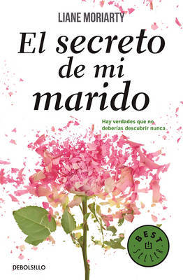El Secreto de Mi Marido (the Husband's Secret) by Liane Moriarty