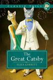 The Great Catsby (Classic Tails 2) by Eliza Garrett