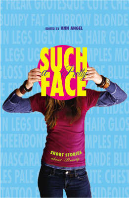 Such a Pretty Face: Short Stories by Ann Angel image