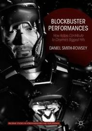 Blockbuster Performances by Daniel Smith-Rowsey image