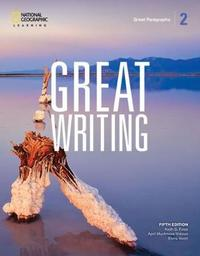 Great Writing 2: Great Paragraphs by April Muchmore-Vokoun