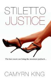 Stiletto Justice by Camryn King image