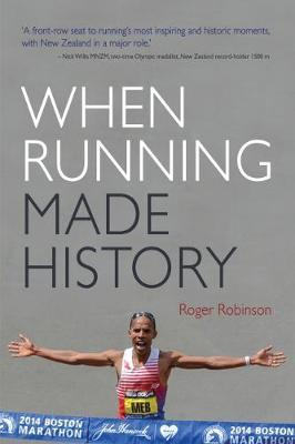 When Running Made History by Roger Robinson image
