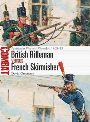 British Rifleman vs French Skirmisher by David Greentree