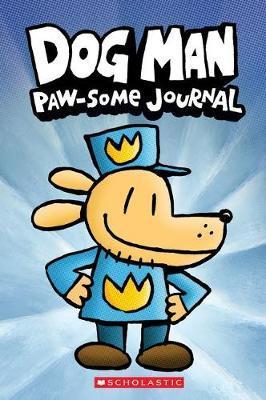 Dog Man Paw-Some Journal by Dav Pilkey