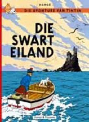 Die Swart Eilande (The Adventures of Tintin #7 - Afrikaans) by Herge image
