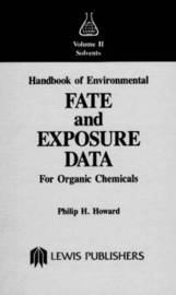 Handbook of Environmental Fate and Exposure Data For Organic Chemicals, Volume II by Philip H. Howard image