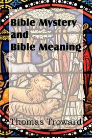 Bible Mystery and Bible Meaning by Thomas Troward image