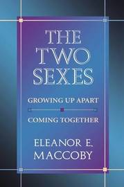 The Two Sexes by Eleanor E. Maccoby