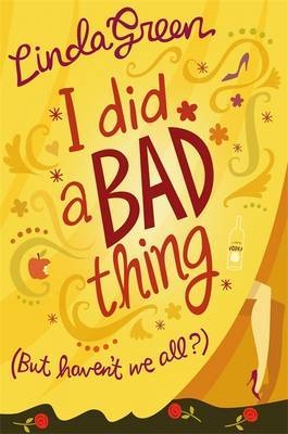 I Did a Bad Thing by Linda Green image