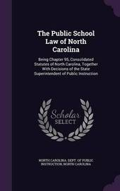 The Public School Law of North Carolina by North Carolina image