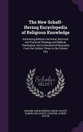 The New Schaff-Herzog Encyclopedia of Religious Knowledge by Johann Jakob Herzog image