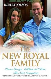 The New Royal Family by Robert Jobson