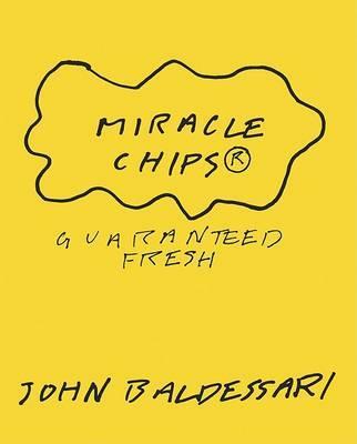 John Baldessari: Miracle Chips by John Baldessari