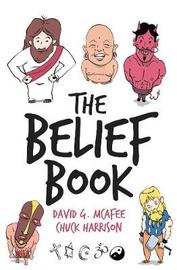 The Belief Book by David G McAfee