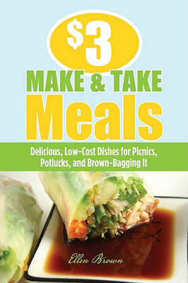 $3 Make-And-Take Meals by Ellen Brown image