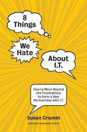 8 Things We Hate About IT by Susan Cramm image